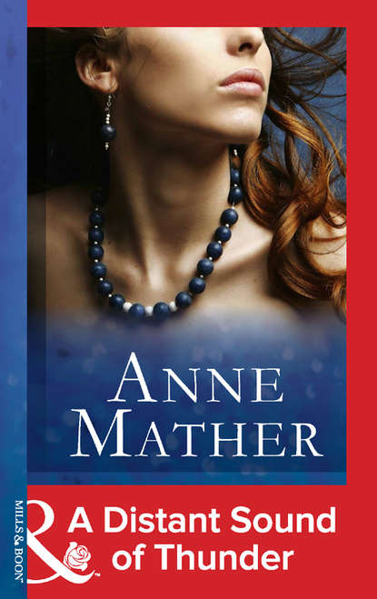 Anne Mather A Distant Sound Of Thunder недорого