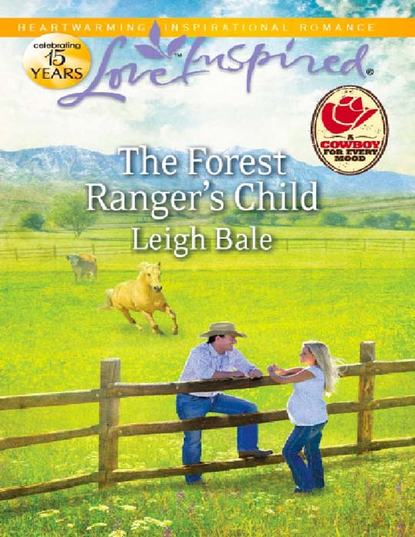 Leigh Bale The Forest Ranger's Child