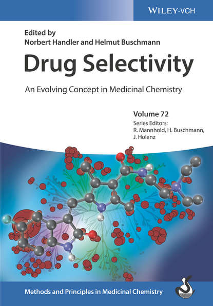 Фото - Raimund Mannhold Drug Selectivity. An Evolving Concept in Medicinal Chemistry tsaioun katya admet for medicinal chemists a practical guide