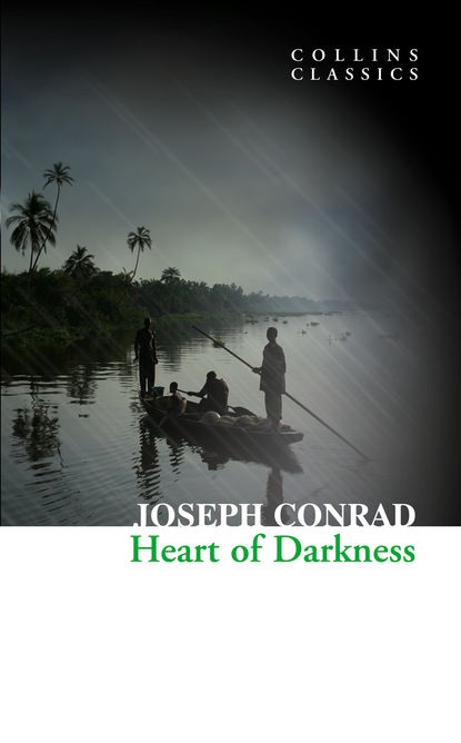 Джозеф Конрад Heart of Darkness john s dunne reasons of the heart the a journey into solitude and back again into the human circle
