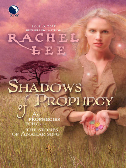 Rachel Lee Shadows of Prophecy secrets of the heart