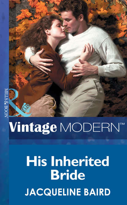 JACQUELINE BAIRD His Inherited Bride julia james the italian s token wife