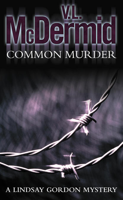 V. McDermid L. Common Murder gordon stevens peace on earth