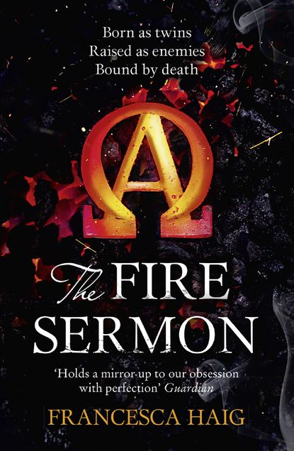 Фото - Francesca Haig The Fire Sermon be only