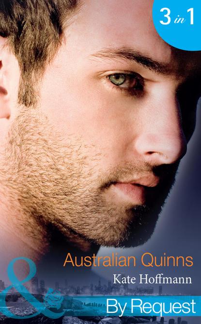 Kate Hoffmann Australian Quinns: The Mighty Quinns: Brody kate hoffmann the mighty quinns dermot