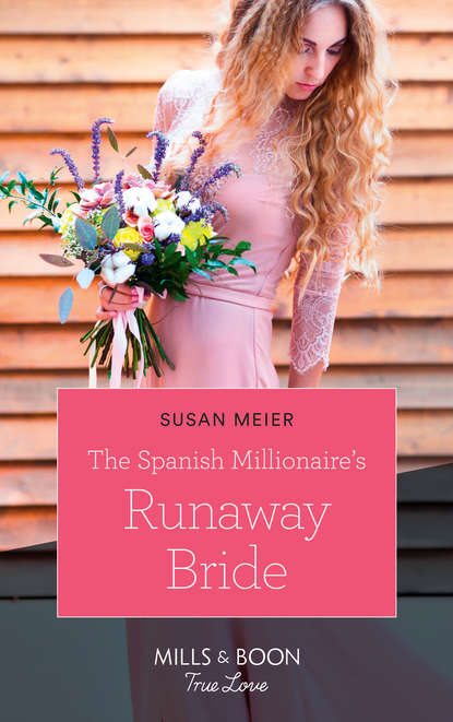 SUSAN MEIER The Spanish Millionaire's Runaway Bride susan meier head over heels for the boss the donovan brothers book 3 unabridged