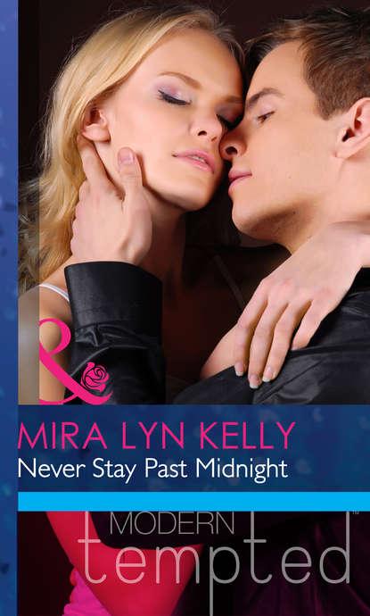 Mira Kelly Lyn Never Stay Past Midnight brad burton life business just got easier