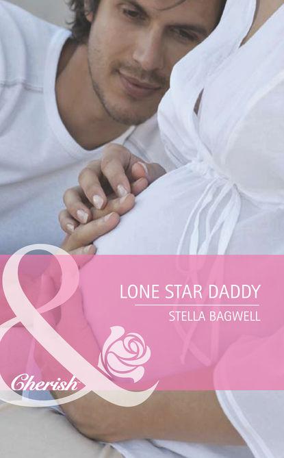 Stella Bagwell Lone Star Daddy stella bagwell her man on three rivers ranch