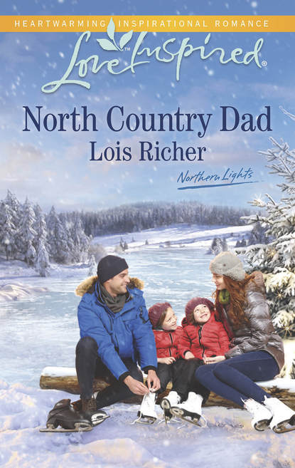 Lois Richer North Country Dad spot loves his dad