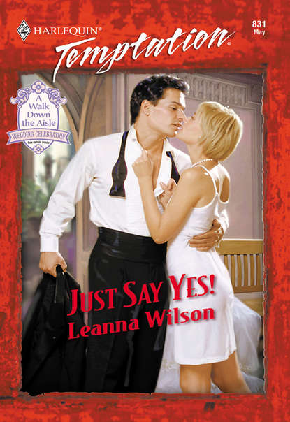Leanna Wilson Just Say Yes!