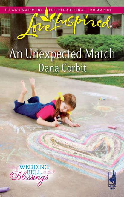 Dana Corbit An Unexpected Match dana corbit a family for christmas