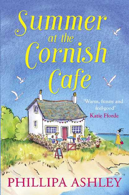 Phillipa Ashley Summer at the Cornish Cafe: The perfect summer romance for 2018 catherine alliott cornish summer