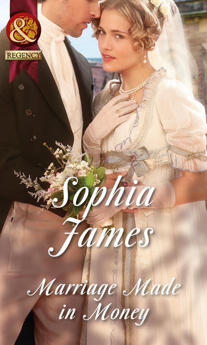 Sophia James Marriage Made in Money sophia james marriage made in rebellion