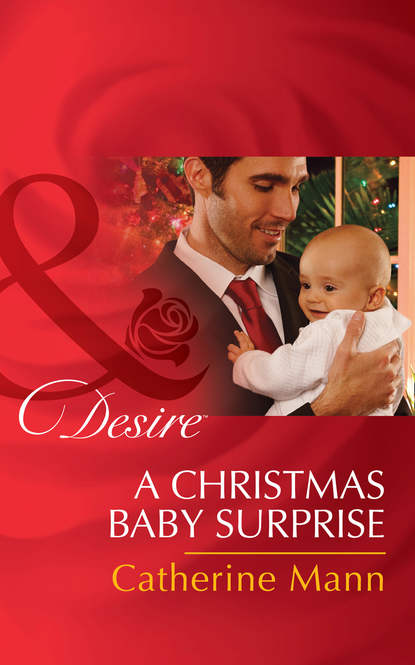 Catherine Mann A Christmas Baby Surprise catherine mann a christmas baby surprise