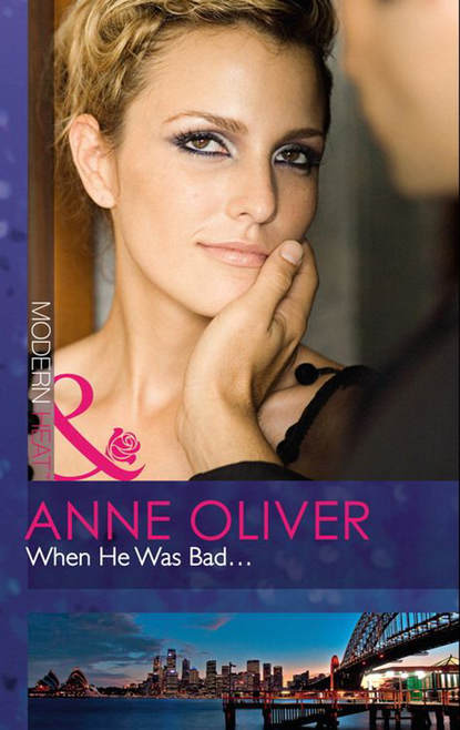 Anne Oliver When He Was Bad... bruno rouffaer no way the big bad boss era is over