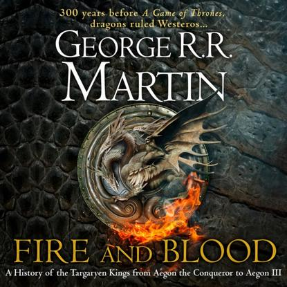 George R.R. Martin Fire and Blood: 300 Years Before A Game of Thrones (A Targaryen History) (A Song of Ice and Fire) hot sale 216 autumn winter game of thrones sweatshirt men house stark mens thick jacket a song of ice and fire winter is coming