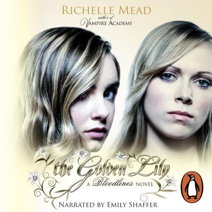 Richelle Mead Bloodlines: The Golden Lily (book 2) недорого