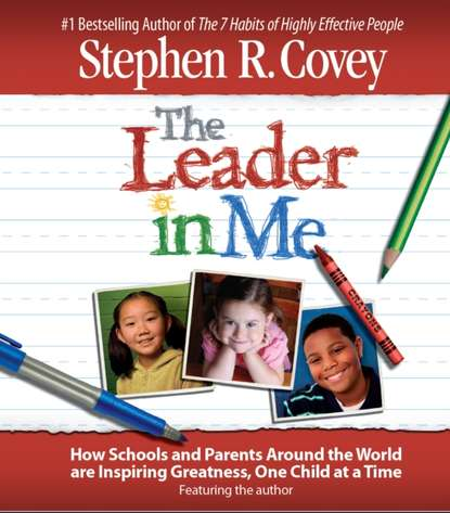 Stephen R. Covey Leader in Me недорого