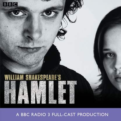 Фото - Уильям Шекспир Hamlet (BBC Radio Shakespeare) уильям шекспир shakespeare s cymbeline