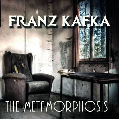 Фото - Франц Кафка The Metamorphosis franz kafka the metamorphosis