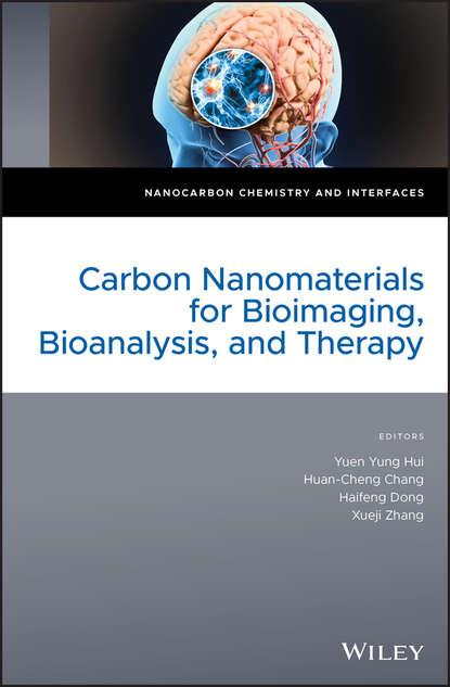 Фото - Xueji Zhang Carbon Nanomaterials for Bioimaging, Bioanalysis, and Therapy kalia susheel biopolymers biomedical and environmental applications