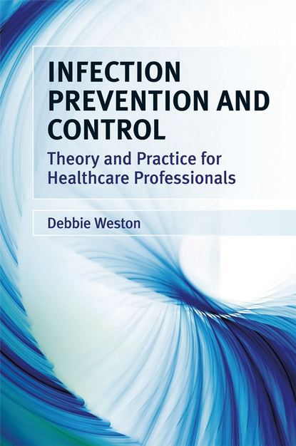 Debbie Weston Infection Prevention and Control marcus lyndale infection of the mind