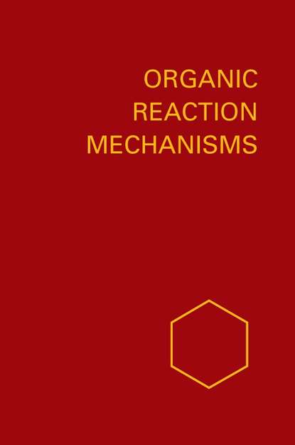 A. Knipe C. Organic Reaction Mechanisms 1986 a knipe c organic reaction mechanisms 1987
