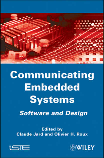 Claude Jard Communicating Embedded Systems debugging embedded microprocessor systems