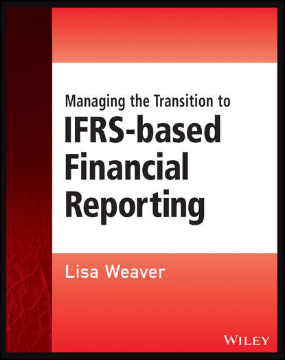 Lisa Weaver Managing the Transition to IFRS-Based Financial Reporting отсутствует behavioral ecology and the transition to agriculture