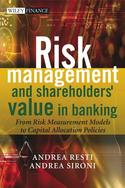 Фото - Andrea Sironi Risk Management and Shareholders' Value in Banking charlie tian invest like a guru how to generate higher returns at reduced risk with value investing