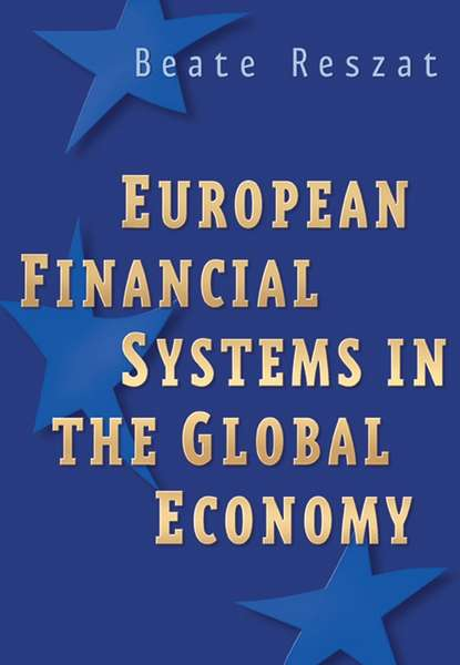 Группа авторов European Financial Systems in the Global Economy matthias runkel equity prices the missing link between income inequality and financial crises