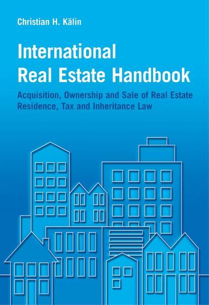 Группа авторов International Real Estate Handbook ed ross forecasting for real estate wealth strategies for outperforming any housing market