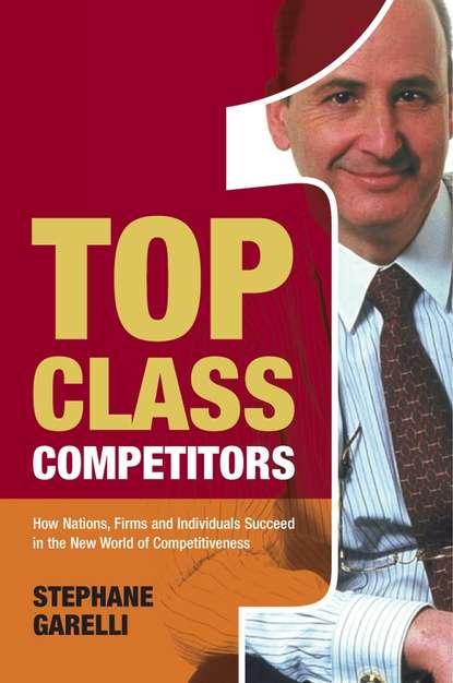Фото - Группа авторов Top Class Competitors gregory smith s straight to the top becoming a world class cio
