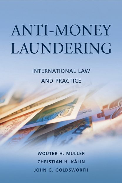 Wouter Muller H. Anti-Money Laundering michael h bodden resistance on the national stage