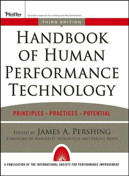 Фото - James Pershing A. Handbook of Human Performance Technology william j rothwell performance consulting applying performance improvement in human resource development