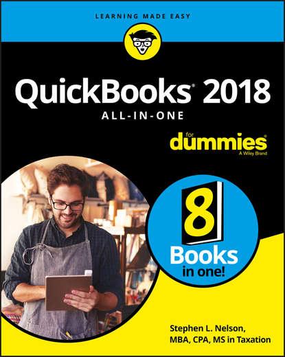 Фото - Группа авторов QuickBooks 2018 All-in-One For Dummies stephen l nelson quickbooks 2015 all in one for dummies