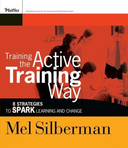 Группа авторов Training the Active Training Way the shed method