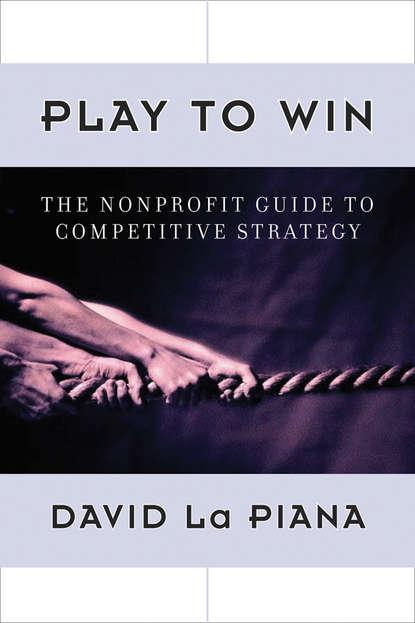 David Piana La Play to Win yamini naidu power play game changing influence strategies for leaders