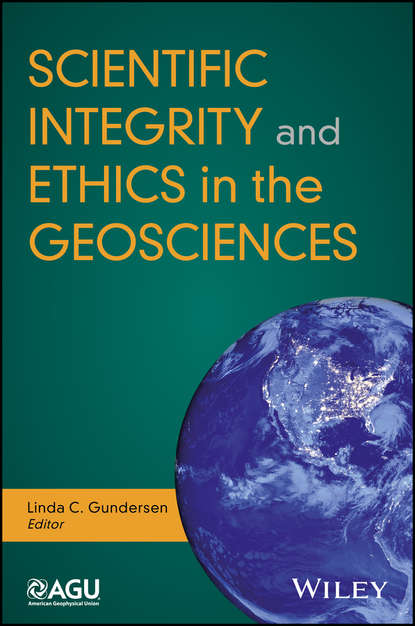 Группа авторов Scientific Integrity and Ethics in the Geosciences suzanne oconnell women in the geosciences practical positive practices toward parity