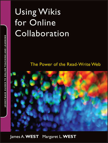 Фото - James A. West Using Wikis for Online Collaboration cross cultural online instruction
