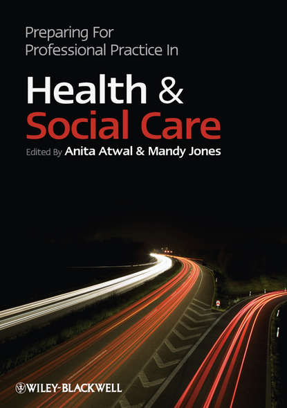 Anita Atwal Preparing for Professional Practice in Health and Social Care wenger etienne communities of practice in health and social care