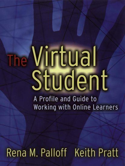 Keith Pratt The Virtual Student drivas g education learning training in a digital society teachers resource book книга для учителя