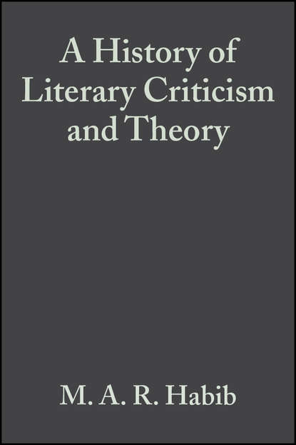 M. A. R. Habib A History of Literary Criticism and Theory proceedings of the liverpool literary and philosophical society volume 30