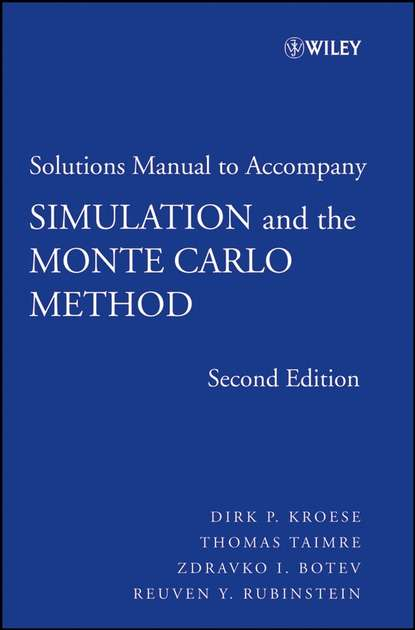 Thomas Taimre Student Solutions Manual to accompany Simulation and the Monte Carlo Method, Student Solutions Manual недорого