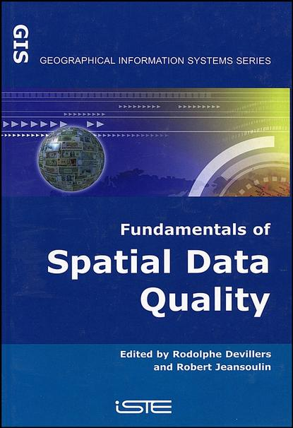 Rodolphe Devillers Fundamentals of Spatial Data Quality phil oakley how to pick quality shares