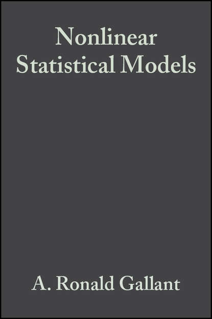 Группа авторов Nonlinear Statistical Models группа авторов applications of statistics to industrial experimentation