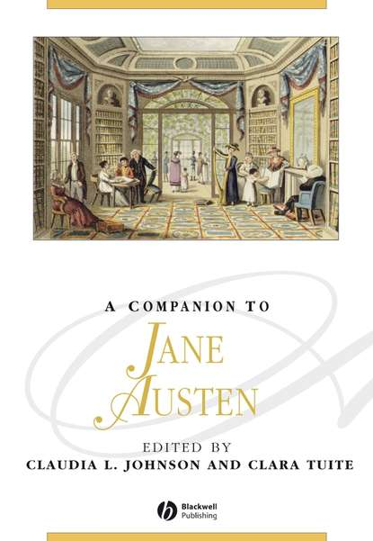 Clara Tuite A Companion to Jane Austen jane austen the collected works of jane austen