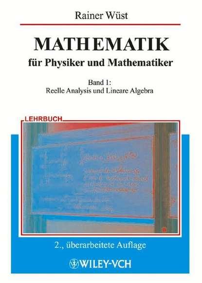 Фото - Группа авторов MATHEMATIK für Physiker und Mathematiker taschenbuch der mathematik справочник по математике