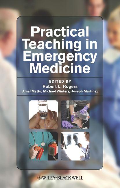 Amal Mattu Practical Teaching in Emergency Medicine tintinalli s emergency medicine just the facts