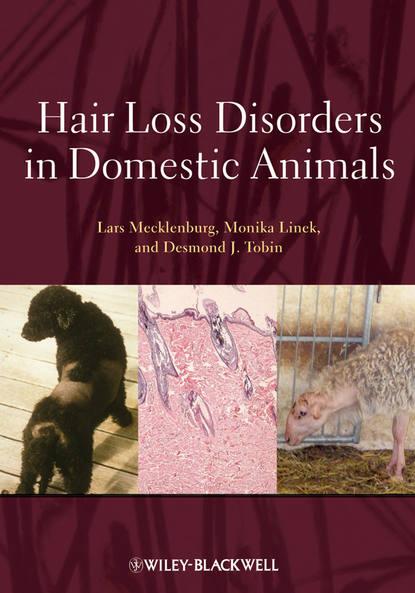 Lars Mecklenburg Hair Loss Disorders in Domestic Animals недорого